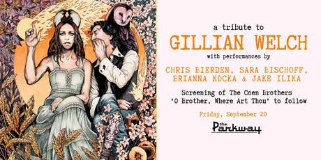 "A Tribute to Gillian Welch + ""O Brother, Where Art Thou?"" tickets"