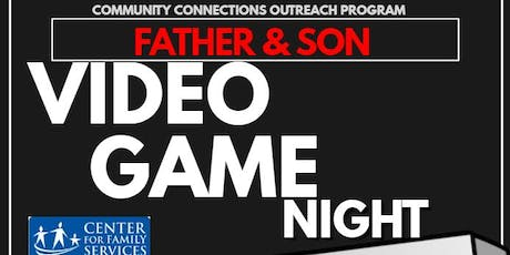 Father and Son: Video Game Night tickets