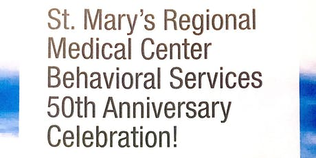 SMRMC Behavioral Services 50th Anniversary Celebration tickets