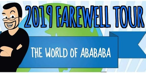 The World of Abababa 2019 Farewell Tour