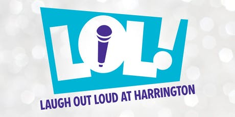 Laugh Out Loud at Harrington tickets