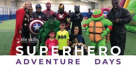 Superhero Adventure Days - Presented by Life Skills Autism Academy - Plano, TX tickets