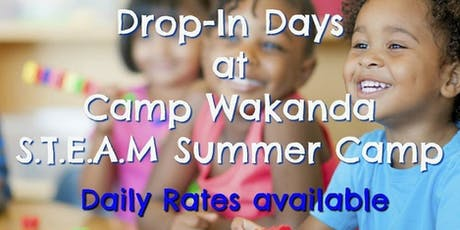 CAMP WAKANDA S.T.E.A.M. Summer Camp Day Passes tickets