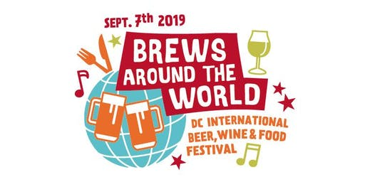 Brews Around the World: DC International Beer, Wine & Food Festival