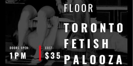 Toronto Fetish Palooza  tickets