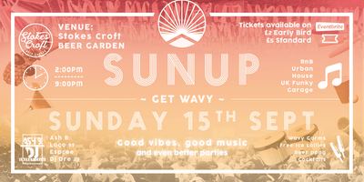 SunUP Presents: Get Wavy