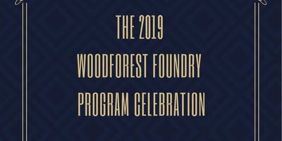 2019 Woodforest Foundry Program Celebration