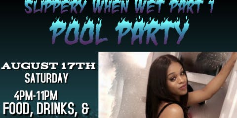 Slippery When Wet Part 1 Pool Party