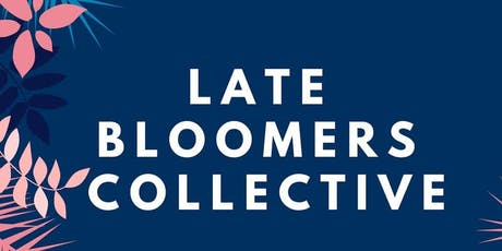 Late Bloomers Collective Summer Social  tickets