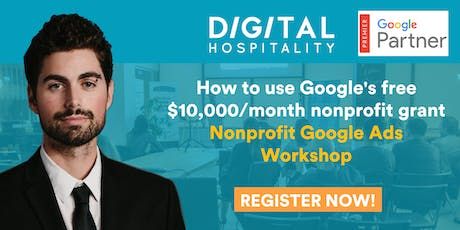 Google Ads Workshop - Google's free $10,000/month nonprofit grant tickets