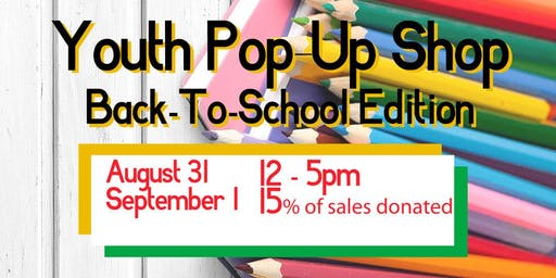 Youth Pop Up Shop: Back To School Edition
