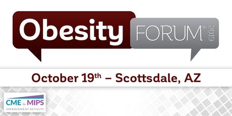 OBESITY FORUM® 2019 - Scottsdale, AZ tickets