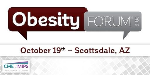 OBESITY FORUM® 2019 - Scottsdale, AZ