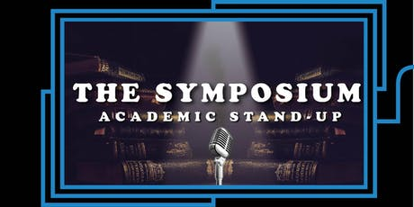 The Symposium: Academic StandUp tickets