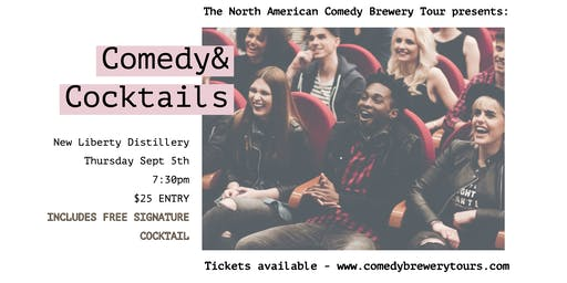 Comedy  & Cocktails at New Liberty Distillery
