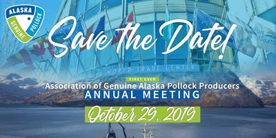 Association of Genuine Alaska ******* Producers Annual Meeting