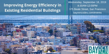 Improving Energy Efficiency in Existing Residential Buildings tickets