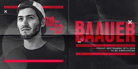 BAAUER [at] SITE 1A tickets