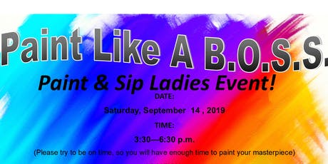PAINT LIKE A BOSS (PAINT & SIP LADIES EVENT) tickets