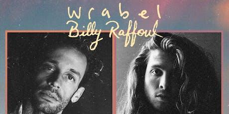Wrabel & Billy Raffoul: happy people sing sad songs tour tickets