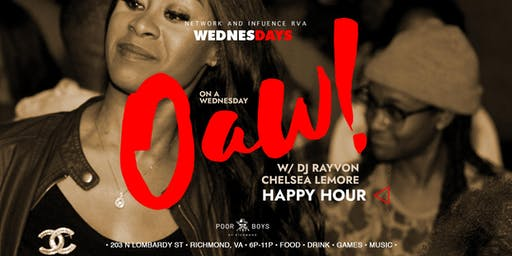 O.A.W.! at Poor Poys! RVA's Favorite mid-week Happy Hour