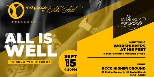 Find Peace at His Feet - An evening of worship : All is Well