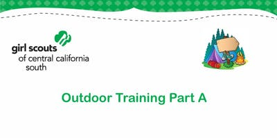 Outdoor Training Part A  - Tulare