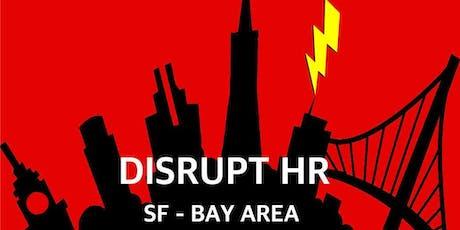 DisruptHR - San Francisco Bay Area - October 15 tickets