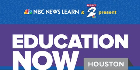 NBC News Learn Presents: Education Now Houston tickets
