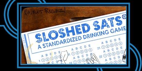 Sloshed SATs: Standardized Drinking tickets