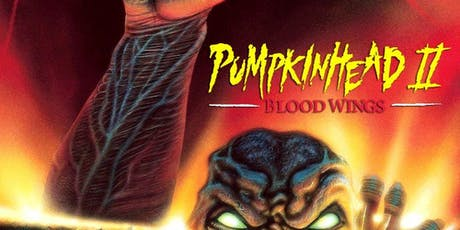 Pumpkinhead II Screening with Q&A with director Jeff Burr tickets