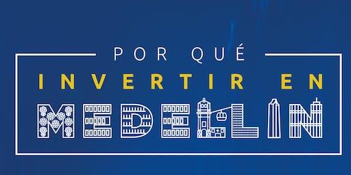 ¿Por Qué Invertir en Medellín? en Madrid