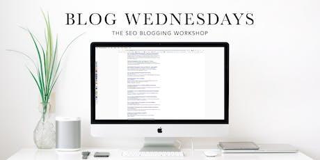 Blog Wednesdays   The SEO Blogging Workshop AUGUST tickets