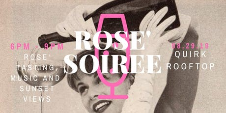 QUIRK TASTE | Rose' Soiree tickets