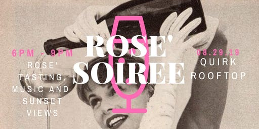 QUIRK TASTE | Rose' Soiree