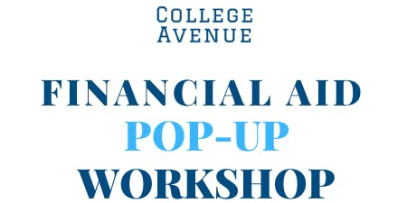 Financial Aid Pop-Up Workshop