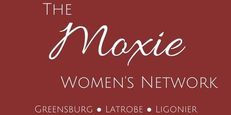 """""""Appreciation Marketing: The New Norm"""" - A Moxie Women's Network Event tickets"""