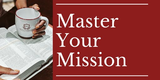 Master Your Mission