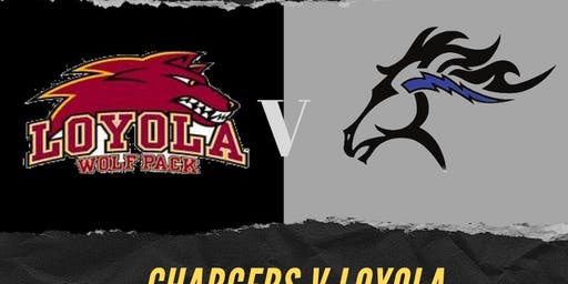Chargers v Loyola