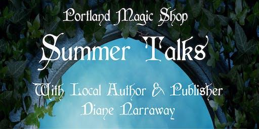 Summer Talks - 21st century Witchcraft - Diane Narraway