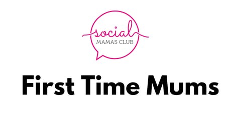 First Time Mums tickets