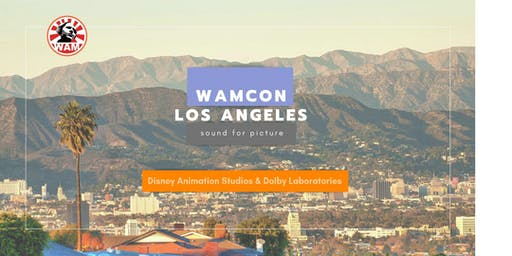 WAMCon Los Angeles: Sound for Picture [SOLD OUT]
