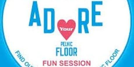 Adore Your Pelvic Floor Ladies Night Bexhill tickets
