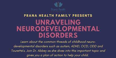 Unraveling Neurodevelopmental Disorders tickets