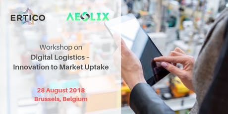 Workshop on Digital Logistics – Innovation to Market Uptake tickets