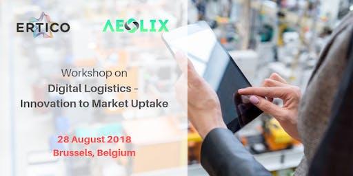 Workshop on Digital Logistics – Innovation to Market Uptake