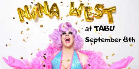 NINA WEST at TABU tickets