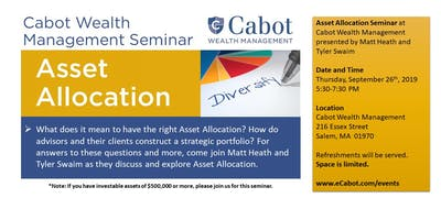 Cabot Wealth Management Asset Allocation Seminar