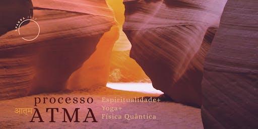 Processo Atma | Espititualidade+Yoga+Física Quântica