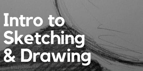Intro. to Sketching and Drawing tickets